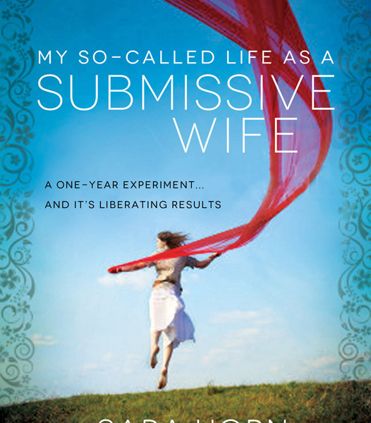 My So Called Life as a Submissive Wife: Book Review