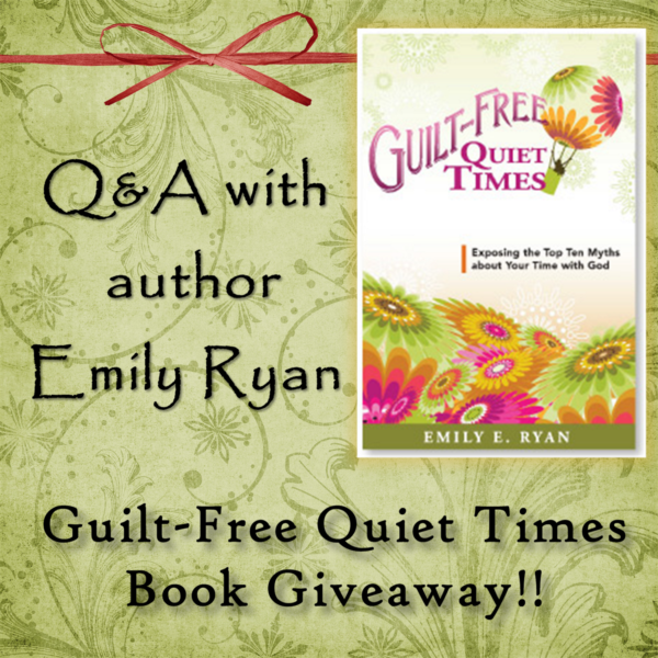 Guilt Free Quiet Times Q&A and Giveaway!