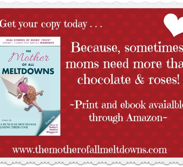 Valentine's Day Mother of All Meltdowns Giveaway!