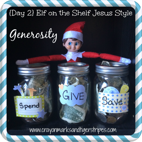Elf on the Shelf Jesus Style: Biblical Virtues: Generosity