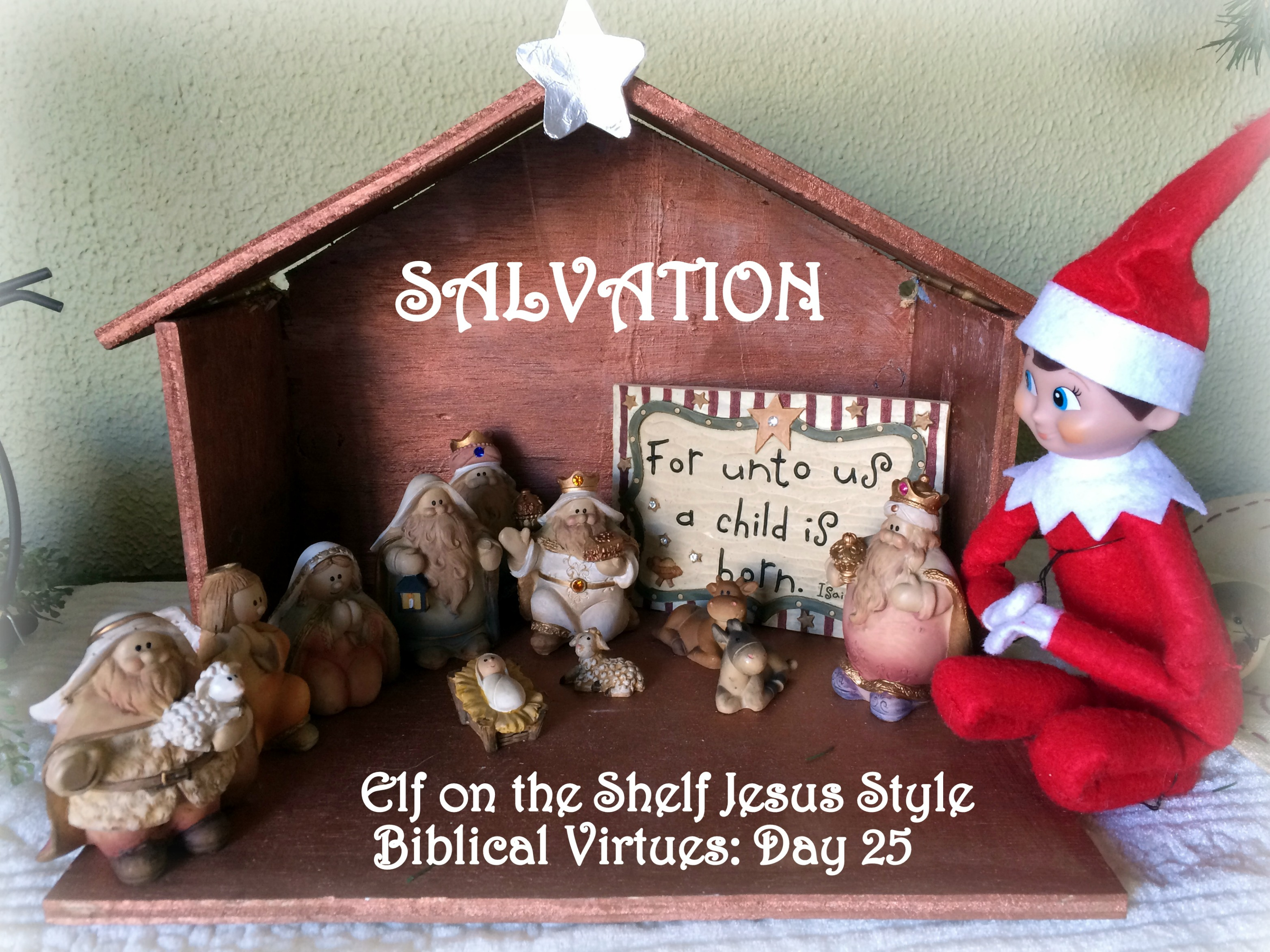 Elf On The Shelf Jesus Style Biblical Virtues Salvation