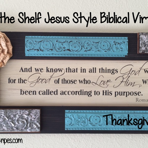Elf on the Shelf Jesus Style Biblical Virtues: Thanksgiving