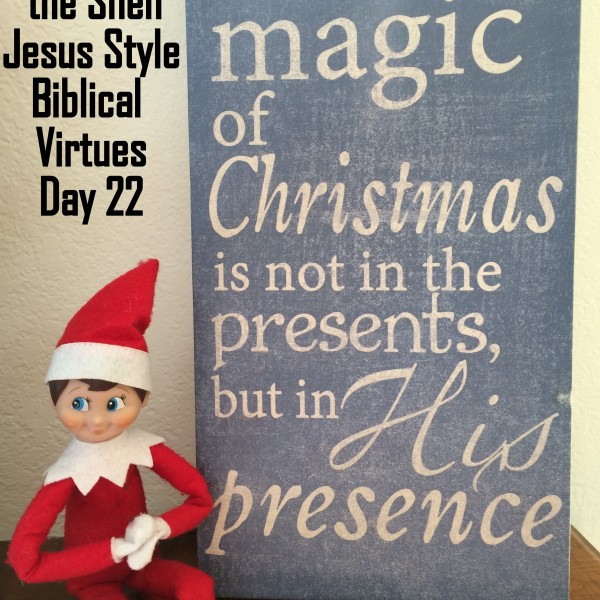Elf on the Shelf Jesus Style Biblical Virtues: Humility
