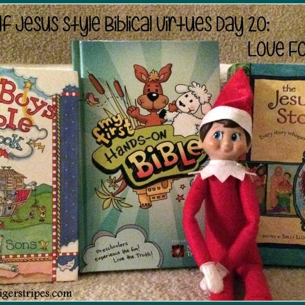 Elf on the Shelf Jesus Style Biblical Virtues: Love for God's Word