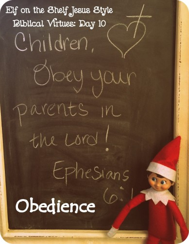 Elf On The Shelf Jesus Style Biblical Virtues Obedience