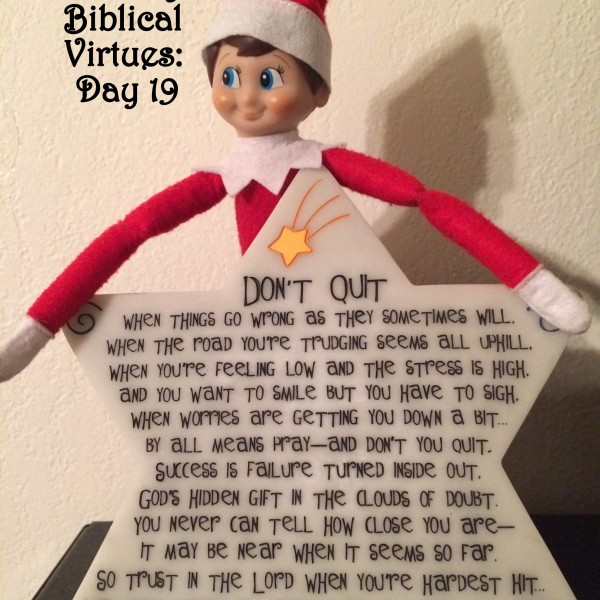 Elf on the Shelf Jesus Style Biblical Virtues: Perseverance