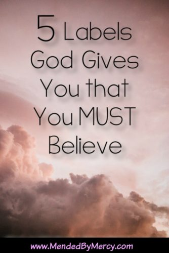 5-labels-god-gives-you-that-you-must-believe
