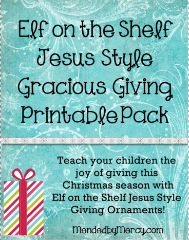 Elf on the Shelf Jesus Style Gracious Giving Printable Pack