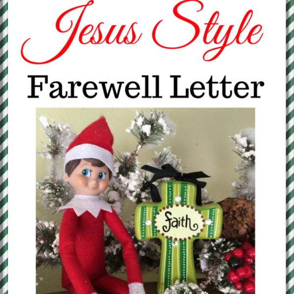 Elf on the Shelf Jesus Style Farewell Letter