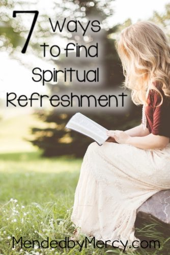 7 Ways to Find Spiritual Refreshment