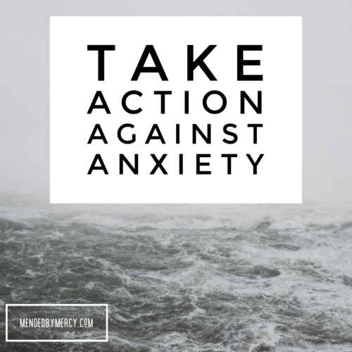 Take Action Against Anxiety