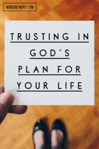 Trusting in God's Plan for your Life